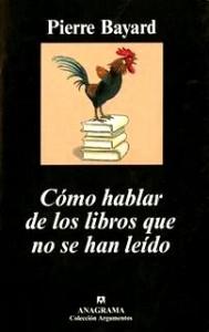 como-hablar-de-los-libros-pierre-bayard-trabalibros
